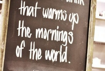 Coffee...The best part of waking up. / by Bethany Ensor Mitchell