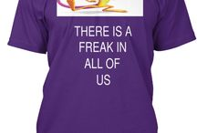 T shirt / FREAK IN ALL OF US ...FUNNY T SHIRT FOR ALL