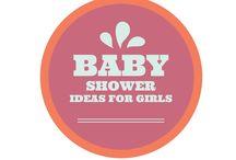 Baby Shower Ideas for Girls / Baby Shower Ideas for Girls