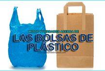 BOLSAS DE PLÁSTICO Vs. BOLSAS DE PAPEL / Hay mucho alrededor de éste tema, aquí podrás conocer los mitos y verdades sobre las bolsas de plástico de los supermercados.