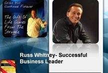 Russ Whitney- Successful Business Leader / Russ Whitney has spent years developing a set of principles and strategies that are easy to learn and apply – and that produce instantaneous results.