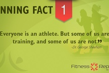 Running Facts / Whether you're a beginner runner or a have been training for decades, there may still be some things you don't know about Running. Here are some Running Facts you need to know. / by Fitness Republic