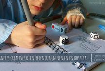 Hospital / Propostes creatives per a infants hospitalitzats (i alguns petits consells per a la família!).
