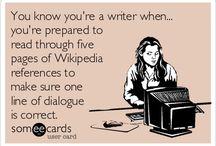 I am a writer..
