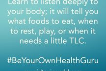 Be Your Own Health Guru / Short meditations to keep you on track for following your own health guidance. Empower yourself; take charge of your own health! #BeYourOwnHealthGuru