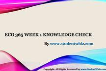 ECO 365 WEEK 1 KNOWLEDGE CHECK