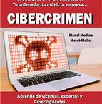 LIBRO CIBERCRIMEN MEDINA AUTORES  MANEL MEDINA Y   MERCÈ MOLIST: / LIBRO CIBERCRIMEN MEDINA AUTORES  MANEL MEDINA Y   MERCÈ MOLIST: http://wp.me/p2mEY0-2rV #Cibercrimen @careonsafety @segurpricat