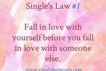 Single Laws / Collection of laws singles should abide by that encouragement self-love, pursuit of purpose and healthy habits.