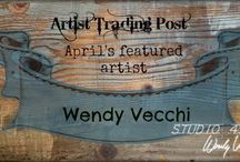 """Wendy Vecchi - April's Featured Artist / We are very happy to introduce you to a new series on our blog - Featured Artist.  This April we're having a very talented artist who's style is unique and eclectic with an exceptional attention to detail and a fresh approach to the creative spirit. She shares her love of techniques on her blog and reminds you that whatever you do each day just – """"Make Art!""""."""