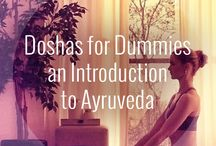 Ayurveda 101 / by Jacquelyn Lee