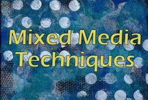 Mixed Media Art / Mixed Media Artwork and Tips