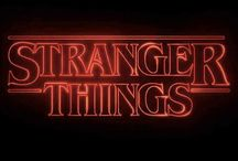 • Stranger Things •
