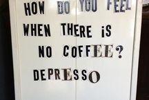 coffeeee!!!! / Coffee, coffee, coffee, everyone shut up, coffee.
