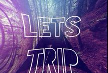 "Drugs ""Let's Trip"""