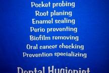 Dental Hygiene / by Trisha Thrash