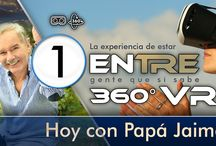 EN 360 VR con Papá Jaime