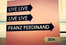 Franz Ferdinand Live 2014 / On the road with Franz Ferdinand