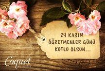 24 Kasım Öğretmenler Günü / 24 Kasım Öğretmenler Günü Kutlu Olsun... #coquet #24kasım #öğretmenlergünü.  Coquet.com.tr- Coquet Accessories