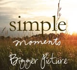 Bigger Picture Moments / Simple Moments make up the Bigger Picture of our lives. We share them every week and these are some of our favorite. Curated by the writers of Bigger Picture Blogs.