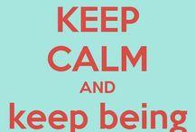 Keep calm and...?