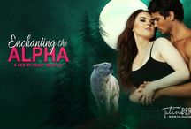 Enchanting the Alpha  - MoonHex #4 / Board about my book, Enchanting the Alpha. The fourth in the Hex My Heart Series. The Hex My Heart series is a steamy paranormal romance series that follows five coven sisters as they find true love through their misadventures with love spells gone wrong with a botched hex or two. Be warned, this series is smokin' hot! #paranormalromance #werewolves #witches #amreading #hotromance #alphaheroes #badboys #shifters #magick #magic #bookboyfriend