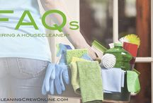Cleaning Service FAQs / What you need to know when you hire someone to help around the house.