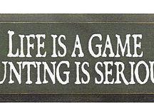 Hunting and Fishing Signs and Sayings