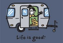 Life Is Good / by Shannon Reynolds