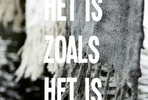 Het is zoals het is - It is what it is
