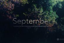 ⋘ 09 - September ⋙ / Setembro é o nono mês do ano no calendário gregoriano, tendo a duração de 30 dias. Setembro deve o seu nome à palavra latina septem (sete), dado que era o sétimo mês do calendário romano, que começava em Março. Na Grécia Antiga, Setembro chamava-se Boedromion.