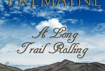 A Long Trail Rolling Cover http://lizzitremayne.com / My first novel! Seventeen year old Aleksandra, trained in the Cossack arts from infancy by her father, finds herself alone and running to prevent her Pa's killer from obtaining a secret coveted by the Russian Tsar, one which could alter the forces of power in Europe. Disguised as a Pony Express rider in 1860's Utah Territory, she finds herself in even deeper trouble. Her Californio boss Xavier has a strength to match her own, but can they but can they overcome their differences in time?