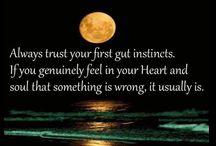 Intuition / Trust your Intuition ~ Trust your first instinct ~ Trust your gut ~