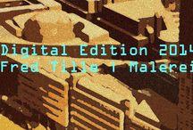 Digital Edition | Fred Tille | Malerei / Als Dankeschön für meine Leserinnen und Leser habe ich aus meinen BlogPosts aussagekräftige Bilder zu einer Digital Edition zusammengestellt. Die Bilder sind als hochwertiger Leinwanddruck ausgeführt und auf einem stabilen Keilrahmen aufgezogen.