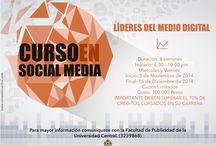 CURSO EN SOCIAL MEDIA - 2014 / LÍDERES DEL MEDIO DIGITAL.    Para mayor información: www.conexioncentral.com/sm/ o al Teléfono: 3239868  Facultad De Publicidad Bogotá – Colombia.