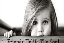 Friendship / quotes , pics, things and being friends