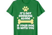 Not Drinking Alone Dog / This board is for all people who loves drinking and dog lovers.