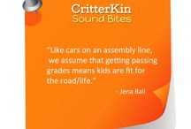 CritterKin Sound Bites / Words of wisdom and fun about education from the creators of CritterKin, Jena Ball and Marty Keltz