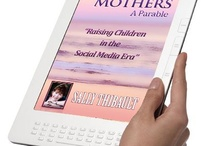 Wise Mothers ♥ Raising Children in the Social Media Era / All about Children, Teenagers, Wisdom in Parenting, and the impact of Social Media and Technology on relationships, behaviour and our lives