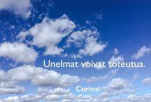 Quotes by Coriosi / We offer wide range of communications services, tailored to individual client needs. Let's make your dreams come true! | Tarjoamme laajan valikoiman viestintäpalveluita asiakkaan tarpeiden mukaisesti räätälöitynä. Tehdään unelmistasi totta!