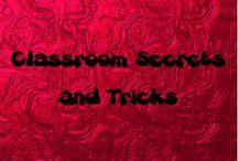 Classroom Secrets and Tricks