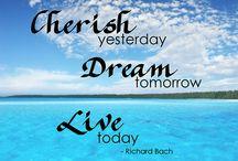 Great Words to Live By / by MaryAnn Nettie Strobel
