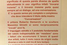 """Mostra Conversazioni / Il pittore Roberto Demarchi e lo scultore Massimo Ghiotti si sono reciprocamente """"trovati"""" anni fa...."""