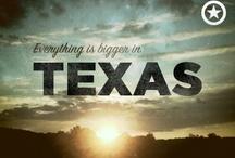 ░ Texas! ░ / by Doc & Linda Penewit