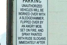 Humorous Signs / by Leslie Hayes