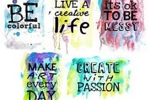 Creativity Lives Within / Express Yourself