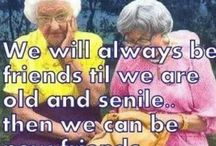 """A Look at """"Seniorhood"""" / A good laugh is great for our health.....even just a quick smile is a good wrinkle remover"""