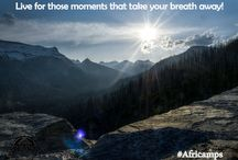 Travel Quotes by Africamps / Some motivation to get you outside and in nature.