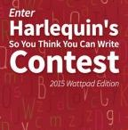 So You Think You Can Write 2015 / Do you dream of publishing the next great romance with Harlequin?      Now is your chance!  Enter your story for a chance to win a two book publishing contract with Harlequin, one of the world's leading publishers.  http://w.tt/1J3i7be