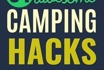 Camping / All about camping. Tips, tricks, hints, hacks, products, and everything relating to camping in the great outdoors.