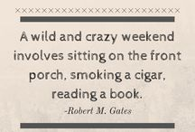 Cigar Quotes / Quotes and sayings about cigars.